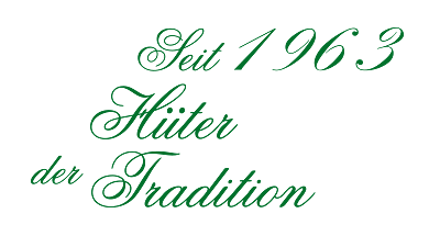 Seit 1963 huter tradition